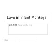 Love in Infant Monkeys