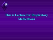 Class 10 Respiratory Drugs Revised