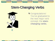 Cap2-The present tense - Stem-changing verbs