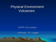 EVPP 110 Lecture - Physical Environment - Volcanoes - Student - Fall 2010