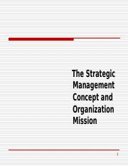 1. Strategic Management Intro and Mission Slides--Ketchen and Short