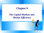 The_Capital_Market_and_Market_Efficiency