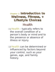 07 - Chapter 1 Introduction to Health, Wellness, Lifestyle Choices