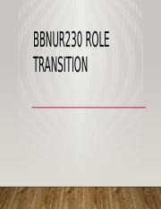 BBNUR230 ROLE TRANSITION.pptx