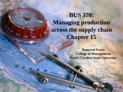 Classes 26-27 - Managing Production - Chapter 15