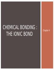 Chapter 4_Chemical Bonding_The Ionic Bonding Model