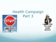 HCS 535 CONCEPTS OF POPULATION HEALTH Health Campaign Part 3