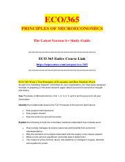 eco 365 principles of microeconomics entire Eco 365 final exam answers best eco 365 entire course, eco 365 final exam answers, eco 365 microeconomics description eco 365 principles of microeconomics.