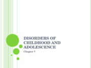 Ch 7 Disorders of Childhood and Adolescence F09