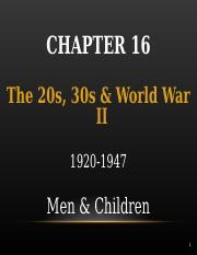 Chapter 16 - 20s 30s  WWII - Men  Children - students