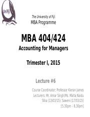 MBA 404 Lecture 6