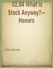 02.04 What is Stock Anyway?—Honors.pptx