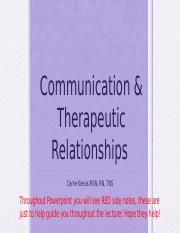 Communication & Therapeutic Relationships Student Fall 2017.pptx