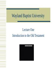 Lecture 1 Introduction to the Old Testament