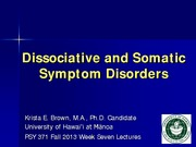 Dissociative & Somatic Disorders