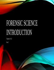 Forensic Science Ch 1 & 2 Powerpoint Part 2b.pptx