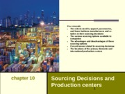 Chapter 10 Sourcing Decisions and Production Centers Revised (1)