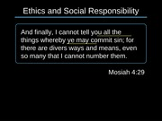 04.Ethics and Social Responsibility