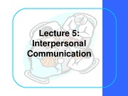 BCOM Session 5 Interpersonal communication2