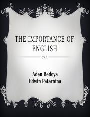 theimportanceofenglish-101013220802-phpapp02