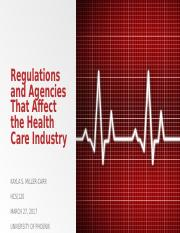 Regulations and Agencies That Affect the Health Care
