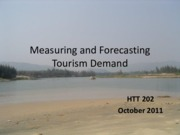 Lecture Measuring and Forecasting Tourism Demand