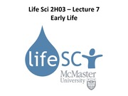 LS 2H03 - Lecture 7 - Early Life - A2L