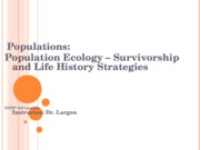 EVPP 110 Lecture - Populations - Population Ecology - Survivorship and Life History Strategies - Stu