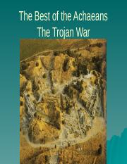 Lect 13_Trojan_War Best of Achaeans.pptx