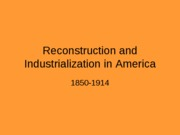 Part 4 background- reconstruction and industrialization