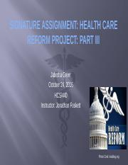 hcs 440 health care reform project part iii Hcs/449aweek 2healthcare week5health carereform project,partiii 10%(239) 12% and%adaptable%leadership%skills%in%the%health%care.