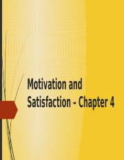 Motivation and Satisfaction – Chapter 4.pptx
