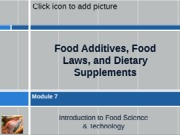 Module07_FoodAdditivesLawsDietarySupplements