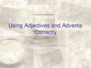 Adjectives and Adverbs Powerpoint Variations