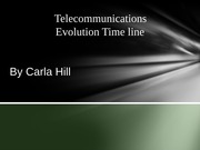 NTC 362 Week 1 Individual Assignment- Tele-communications Evolution Timeline 5-23