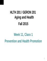 Week 11 Class 1-Prevention and Health Promotion
