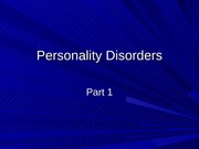 Lecture 11 Personality Disorders