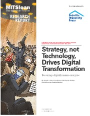 Strategy, not Techonogy, drives Digital Transformation