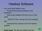 (2) The Hawkes Software