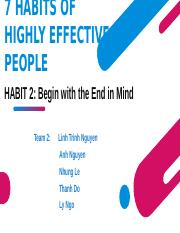 7 HABITS OF HIGHLY EFFECTIVE PEOPLE- Habit 2.pptx