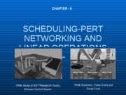 Ch. 8 SCHEDULING-PERT NETWORKING AND LINEAR OPERATIONS