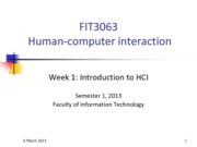 FIT3063-4063 S12013 Lecture 1b - Introduction to HCI