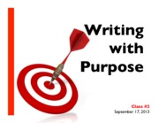 Lecture #2 - Writing with Purpose