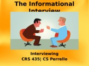 Informational Interviews CRS435