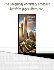 GEOG 1HB3 - Fall2015 - Lecture 20 - The Geography of  Primary Economic Activites _ Agriculture - stu
