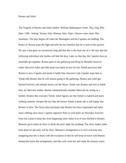 book report romeo and juliet Summary of romeo and juliet by william shakespeare short biography this is a short biography of william shakespeare it includes the major facts about his life and work.
