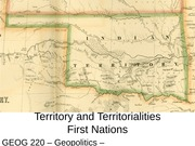 GEOG220 Lecture10 - Territory First Nations