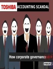 Toshiba Accounting Scandal (How corporate governance failed) BG.pptx