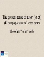 CH03_5. The present tense of estar.ppt