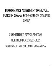 ASSESING THE PERFORMANCE OF MUTUAL FUNDS IN GHANA